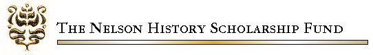 The Nelson History Scholarship Fund